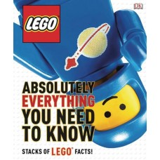 LEGO ABSOLUTELY EVERYTHING YOU NEED TO KNOW HC