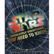 STAR WARS ABSOLUTELY EVERYTHING NEED KNOW UPDATE EXPANDED HC
