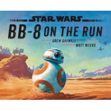 STAR WARS BB-8 ON THE RUN HC