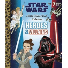 STAR WARS LITTLE GOLDEN BOOK COLLECTION HEROES AND VILLAINS