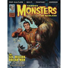 FAMOUS MONSTERS OF FILMLAND #288 SIX MILLION DOLLAR MAN VARIANT