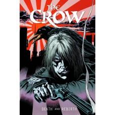 CROW DEATH AND REBIRTH HC