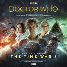 DOCTOR WHO 8TH DOCTOR TIME WAR SERIES AUDIO CD VOL 01