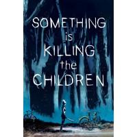 SOMETHING IS KILLING CHILDREN #1 CVR A DELL EDERA @T