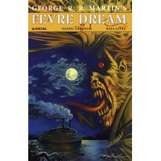 GEORGE RR MARTIN FEVRE DREAM HC SGN ED (MR) @F