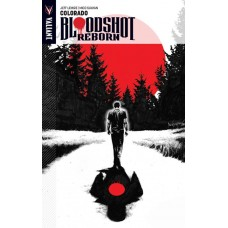 BLOODSHOT REBORN TP VOL 01 COLORADO @D