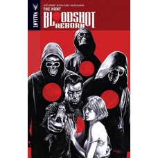 BLOODSHOT REBORN TP VOL 02 THE HUNT @D