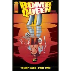 BOMB QUEEN TRUMP CARD #2 (OF 4) CVR A ROBINSON (MR)