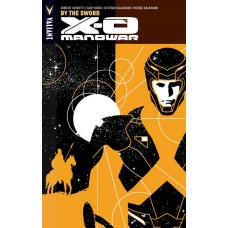 X-O MANOWAR TP VOL 01 BY THE SWORD (NEW PTG)