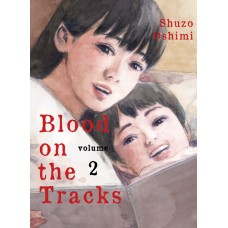 BLOOD ON TRACKS GN VOL 02 (MR) (C: 0-1-0)