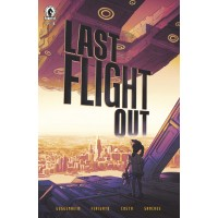 LAST FLIGHT OUT #1 (OF 6)