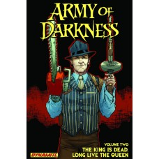 ARMY OF DARKNESS TP VOL 02 KING IS DEAD LONG LIVE THE QUEEN