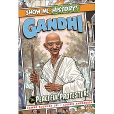 SHOW ME HISTORY GANDHI PEACEFUL PROTESTER (C: 0-1-0)