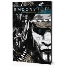 MOONSHOT VOL 02 INDIGENOUS COMICS COLL