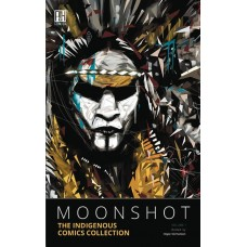 MOONSHOT VOL 01 INDIGENOUS COMICS COLL