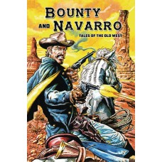 BOUNTY AND NAVARIANTRO TALES OF THE OLD WEST GN
