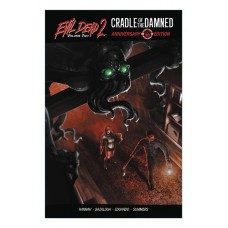 EVIL DEAD 2 TP VOL 02 CRADLE OF THE DAMNED 30TH ANN ED