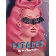 FATALES BY RYAN HESKA HC (MR)