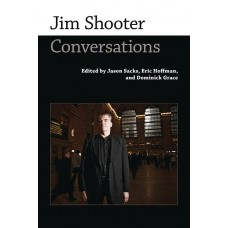 JIM SHOOTER CONVERSATIONS HC