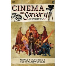 CINEMA & SORCERY COMPREHENSIVE GUIDE TO FANTASY FILM