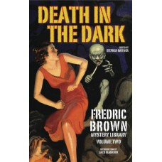 FREDRIC BROWN MYSTERY LIBRARY HC VOL 02 DEATH IN THE DARK
