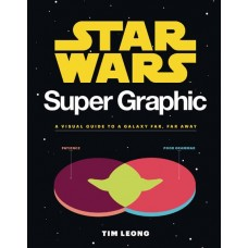 STAR WARS SUPER GRAPHIC VISUAL GUIDE TO GALAXY SC