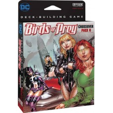 DC DECK BUILDING GAME BIRDS OF PREY CROSSOVER PACK 6