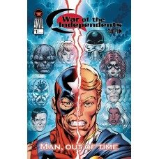 WAR OF INDEPENDENTS MAN OUT OF TIME #1