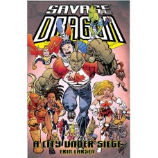SAVAGE DRAGON CITY UNDER SIEGE TP (MR) @D
