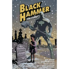 BLACK HAMMER TP VOL 02 THE EVENT @D