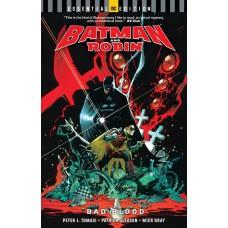 BATMAN AND ROBIN BAD BLOOD ESSENTIAL EDITION TP @D