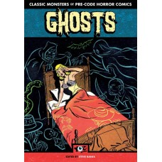GHOSTS CLASSIC MONSTERS OF PRE-CODE HORROR COMICS TP (C: 0-1