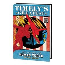 TIMELYS GREATEST HUMAN TORCH BY BURGOS OMNIBUS HC DM VARIANT @D
