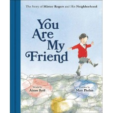 YOU ARE MY FRIEND STORY MR ROGERS & NEIGHBORHOOD PICTUREBOOK @F