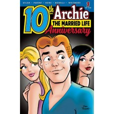 ARCHIE MARRIED LIFE 10 YEARS LATER #1 CVR A PARENT @T
