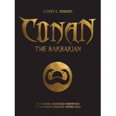 CONAN THE BARBARIAN ORIGINAL UNABRIDGED ADV SC (C: 0-1-0) @F