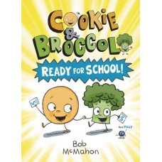 COOKIE AND BROCCOLI YR GN VOL 01 READY FOR SCHOOL