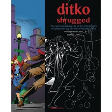 DITKO SHRUGGED UNCOMPROMISING LIFE OF THE ARTIST (Offered Again)