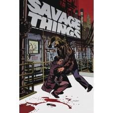 SAVAGE THINGS #3 (OF 8) (MR)