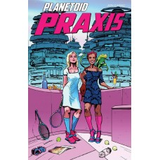 PLANETOID PRAXIS #4 (OF 6) (MR)