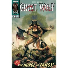 GHOST WOLF HORDE OF FANGS #1