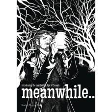 MEANWHILE #6