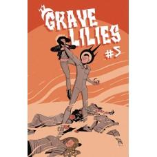 GRAVE LILIES #5