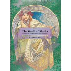 WORLD OF MUCHA JOURNEY TO 2 FAIRYLANDS PARIS & CZECH