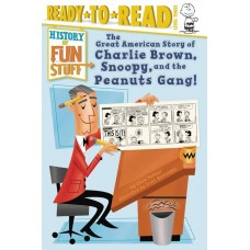 GREAT AMERICAN STORY CHARLIE BROWN SNOOPY & PEANUTS GANG SC
