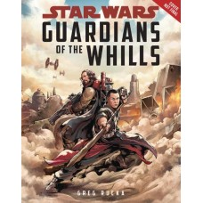 STAR WARS ROGUE ONE YR NOVEL GUARDIANS OF WHILLS