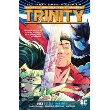 TRINITY TP VOL 01 BETTER TOGETHER (REBIRTH)