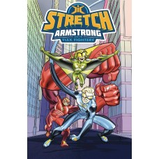 STRETCH ARMSTRONG AND THE FLEX FIGHTERS TP