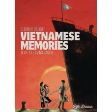 VIETNAMESE MEMORIES VOL 01 LEAVING SAIGON (MR)