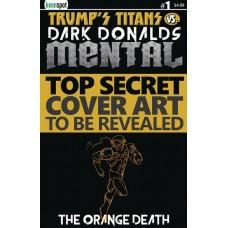 TRUMPS TITANS VS DARK DONALDS MENTAL #1 CVR F THE ORANGE DEA